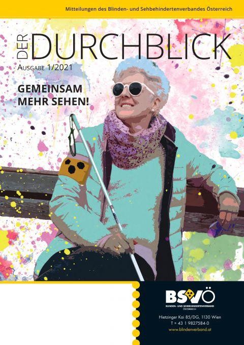Cover: Der Durchblick 1_2021 © BSVÖ IG